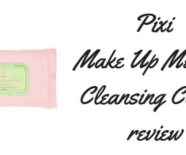 Pixi Make Up Melting Cleansing Cloths Review
