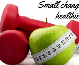 Small Changes To Be Healthier Today