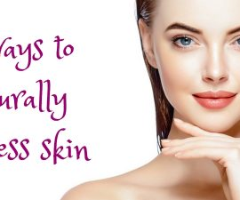5 Ways To Naturally Flawless Skin TheFuss.co.uk