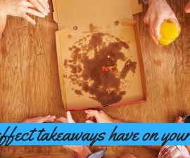 The Effect Takeaways Have On Your Body TheFuss.co.uk