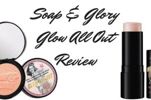 Soap And Glory Glow All Out Review