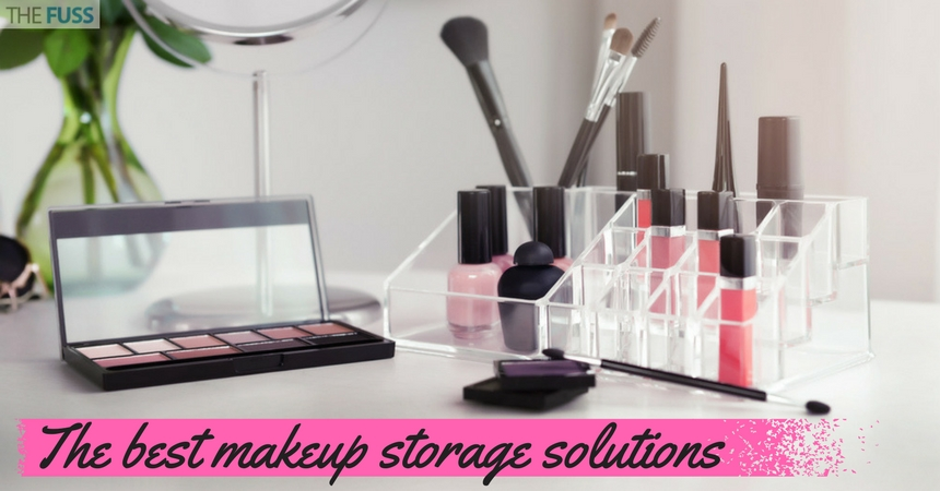 The Best Makeup Storage Solutions TheFuss.co.uk