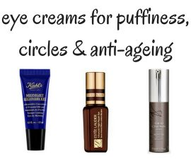 Best Eye Creams For Puffiness Dark Circles Anti Ageing TheFuss.co.uk
