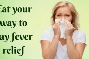 Eat Your Way To Hay Fever Relief TheFuss.co.uk