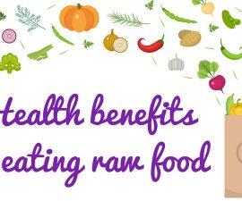 Health Benefits of Eating Raw Food TheFuss.co.uk