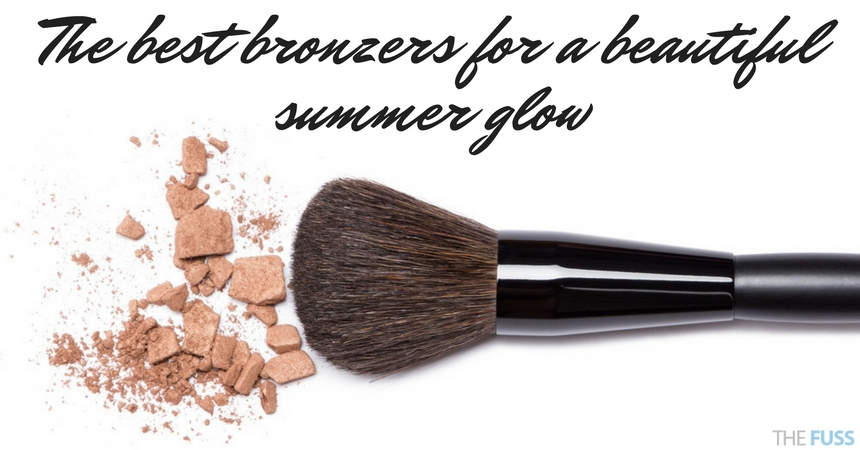 The Best Bronzers for a perfect Summer Glow TheFuss.co.uk