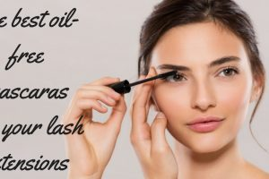 The best oil-free mascaras for your lash extensions TheFuss.co.uk