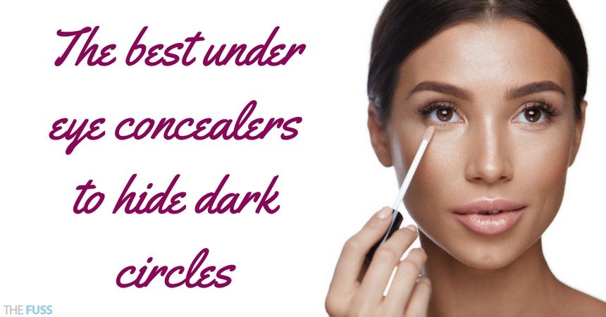 The Best Under Eye Concealers To Hide Dark Circles