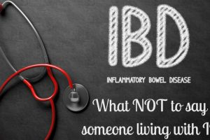 What NOT To Say To Someone Living With IBD TheFuss.co.uk