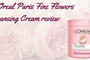 L'Oreal Paris Fine Flowers Cleansing Cream Review TheFuss.co.uk