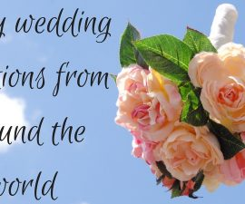 Lucky wedding traditions from around the world TheFuss.co.uk