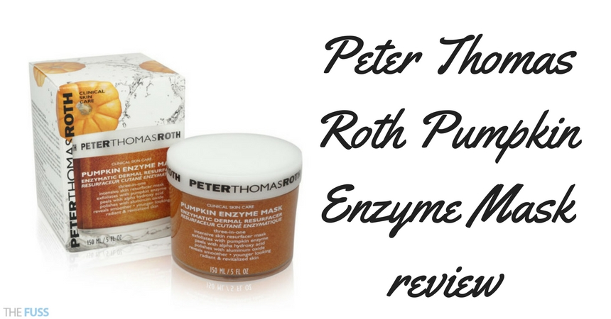 Peter Thomas Roth Pumpkin Enzyme Mask Review TheFuss.co.uk