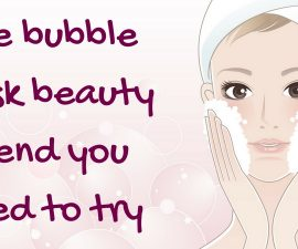 The Bubble Mask Beauty Trend You Need To Try TheFuss.co.uk