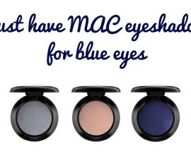 Must Have MAC Eyeshadows For Blue Eyes