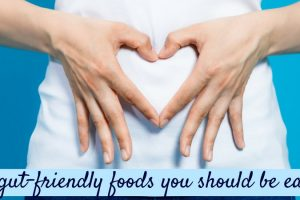 The gut-friendly goods you should be eating TheFuss.co.uk