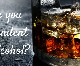 Are you dependent on alcohol? TheFuss.co.uk