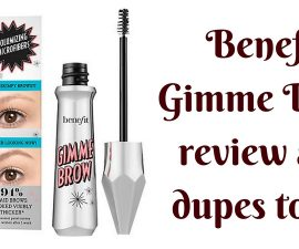 Benefit Gimme Brow Review And Dupes To Try TheFuss.co.uk