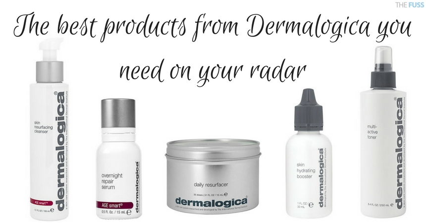 The Best Products From Dermalogica You Need On Your Radar TheFuss.co.uk