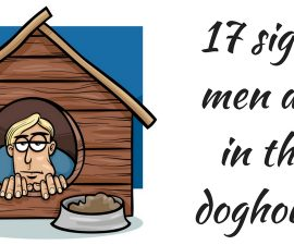 17 signs men are in the doghouse TheFuss.co.uk