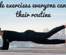 Simple exercises everyone can fit into their routine TheFuss.co.uk