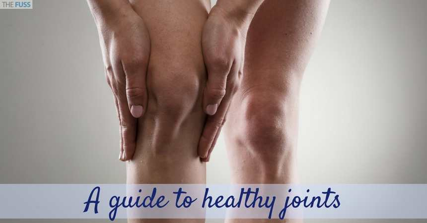 A Guide To Healthy Joints TheFuss.co.uk