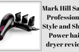 Mark Hill Salon Professional Style and Shine Power hair dryer review TheFuss.co.uk