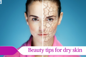 Beauty tips to combat dry skin TheFuss.co.uk
