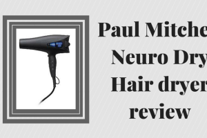 Paul Mitchell Neuro Dry Hair dryer review TheFuss.co.uk