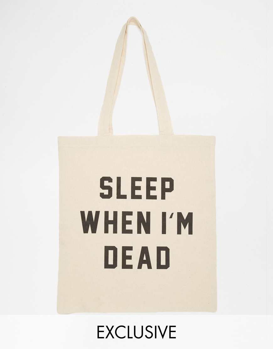 Reclaimed Vintage Sleep When I'm Dead Tote Bag