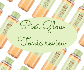 Pixi Glow Tonic review TheFuss.co.uk