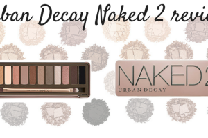 Urban Decay Naked 2 review TheFuss.co.uk