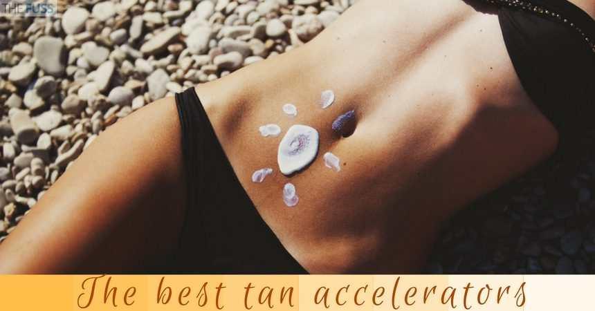 The best tan accelerators TheFuss.co.uk