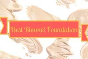 Best Rimmel Foundation TheFuss.co.uk