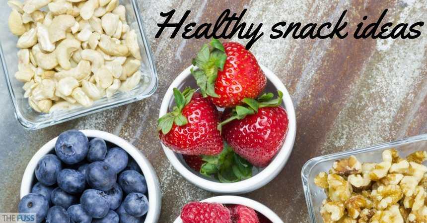 Healthy Snack Ideas TheFuss.co.uk