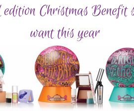 Limited Edition Christmas Benefit Sets We Want This Year TheFuss.co.uk