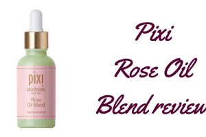 Pixi Rose Oil Blend Review TheFuss.co.uk