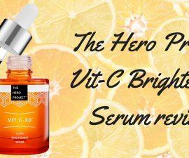 The Hero Project Vit C Brightening Serum Review TheFuss.co.uk