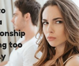 How to slow down your relationship if it's moving too fast TheFuss.co.uk