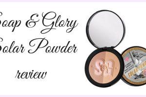 Soap Glory Solar Powder Review