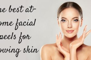 The best at-home facial peels for glowing skin TheFuss.co.uk