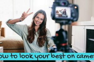 How to look your best on camera when vlogging and live streaming TheFuss.co.uk