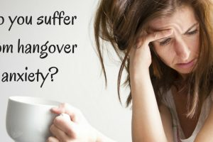 Do you suffer from hangover anxiety? TheFuss.co.uk