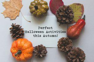 Perfect Halloween Activities This Autumn
