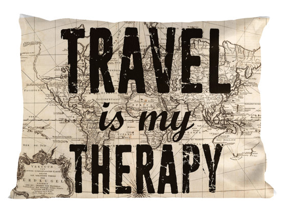 Travel Is My Therapy PILLOW