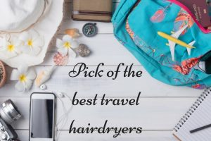 Pick of the best travel hairdryers TheFuss.co.uk