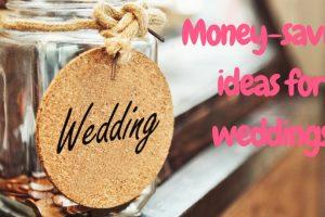 Money Saving Ideas For Weddings