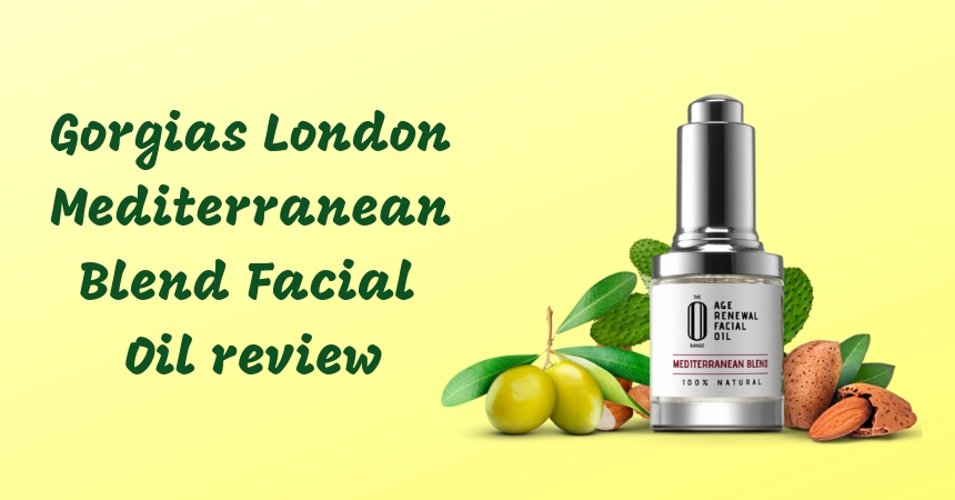 Gorgias London Mediterranean Blend Facial Oil Review